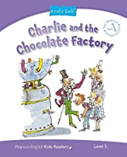 Level 5: Charlie and the Chocolate Factory…