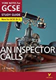 An Inspector Calls: York Notes for GCSE (9-1)