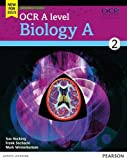 OCR A Level Biology A 2015: Student book 2 (OCR GCE Science 2015)