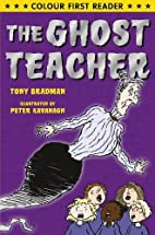 The Ghost Teacher (Colour First Reader) by…