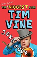 The (Not Quite) Biggest Ever Tim Vine Joke…