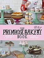 The Primrose Bakery Book by Martha Swift