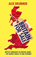 Britain for Sale: British Companies in…