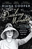 Darling monster : the letters of Lady Diana Cooper to her son John Julius Norwich 1939-1952 / Diana Cooper ; edited by John Julius Norwich