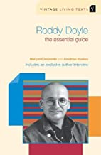 Roddy Doyle: The Essential Guide (Vintage…