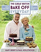 Great British Bake Off: Everyday: Over 100…