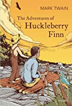 The Adventures of Huckleberry Finn (Vintage…