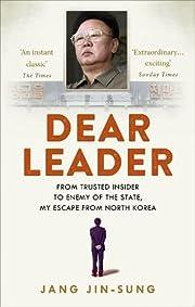 Dear Leader von Chin-sŏng Chang