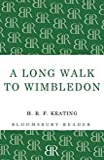 A Long Walk to Wimbledon