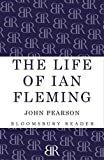 The life of Ian Fleming / by John Pearson