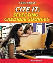 Cite It: Selecting Credible Sources (Core…