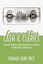 Commodities, Cash, and Clerics: Economic…