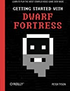 Getting Started with Dwarf Fortress: Learn…