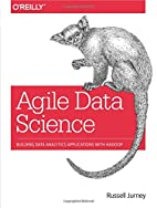 Agile Data Science: Building Data Analytics…