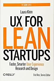 UX for Lean Startups: Faster, Smarter User…
