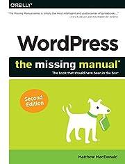 WordPress: The Missing Manual de Matthew…