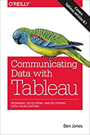 Communicating Data with Tableau: Designing,…