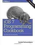 couverture du livre iOS 7 Programming Cookbook