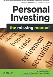 Personal Investing: The Missing Manual…