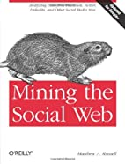 Mining the Social Web: Analyzing Data from…