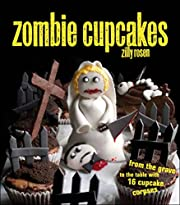 Zombie Cupcakes: From the Grave to the Table…