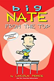 Big Nate: From the Top – tekijä: Lincoln…