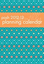 Posh 2012-13 Planning Calendar Blue Hexagon:…