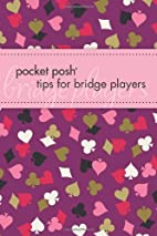 Pocket Posh Tips for Bridge Players by Marty…