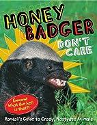 Honey Badger Don't Care: Randall's…