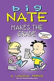 Big Nate Makes the Grade (Big Nate Comic…