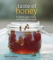 Taste of Honey: The Definitive Guide to…