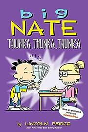 Big Nate: Thunka, Thunka, Thunka (Volume 14)…
