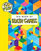 Go Fun! Big Book of Brain Games by Andrews…