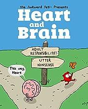 Heart and Brain: An Awkward Yeti Collection…