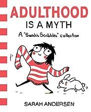 Adulthood is a Myth: A Sarah's…