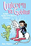 Phoebe and Her Unicorn. 03, Unicorn vs. goblins