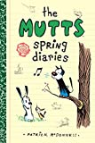 The Mutts spring diaries / Patrick McDonnell