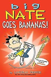 Big Nate Goes Bananas! (Volume 19) av…