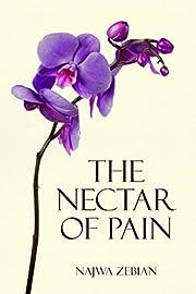 The Nectar of Pain – tekijä: Najwa Zebian