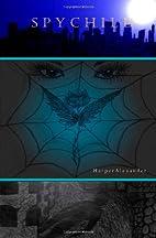 Spychild by Harper Alexander