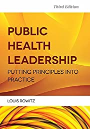 Public Health Leadership: Putting Principles…