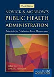 Novick & Morrow's public health administration : principles for population-based management