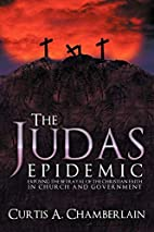 The Judas Epidemic: Exposing the Betrayal of…