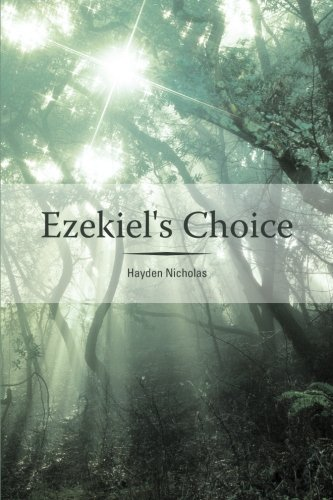 Ezekiel's Choice, Nicholas, Hayden