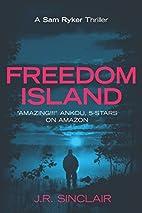 Freedom Island by J.R. Sinclair