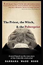 The Priest, the Witch & the Poltergeist by…