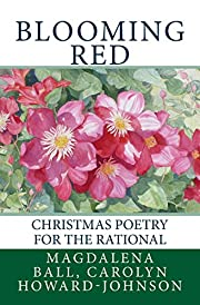 Blooming Red: Christmas Poetry for the…