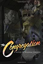 The Congregation by Hashim Conner