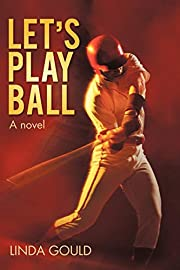 Let's Play Ball by Linda Gould