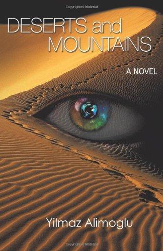 Deserts and Mountains: A Novel, Alimoglu, Yilmaz